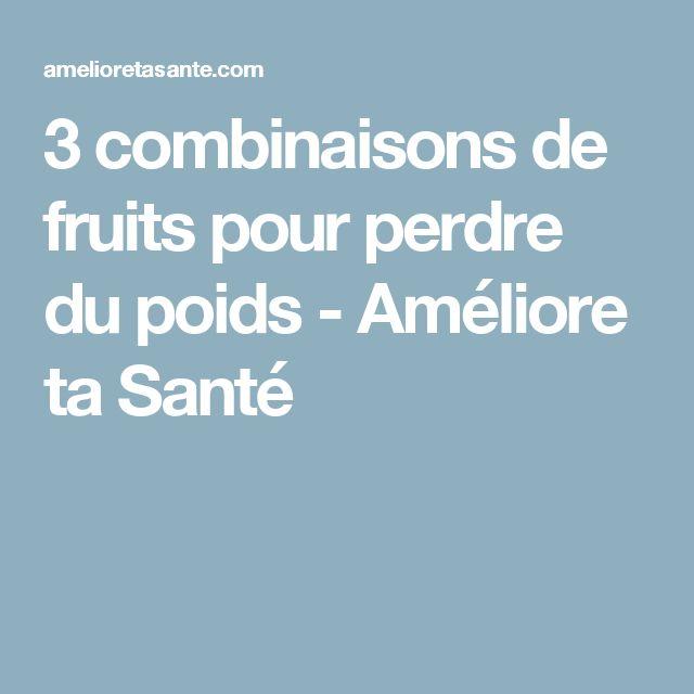 3 combinaisons de fruits pour perdre du poids - Améliore ta Santé