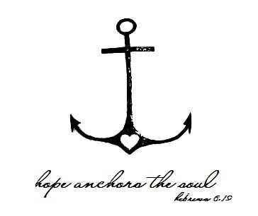 hope tattoo. love this! i think this would be perfect for the saying to go with my anchor tattoo!