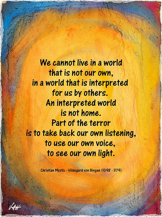 Quotes - Wisdom from Christian mystic Hildegard von Bingen. Art by Nancy Aurand-Humpf