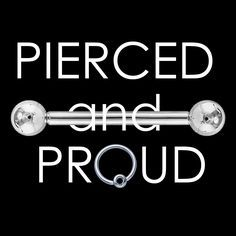 "freshtrends: "" Share if you are pierced and proud! "" I relly am! Pierced like all men should be!"