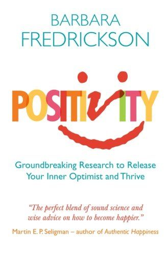 positivity barbara fredrickson - Google Search