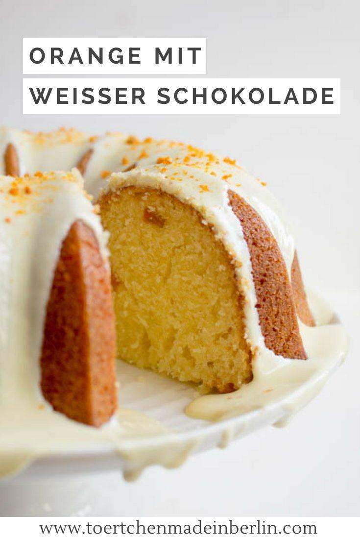 Rezept Orangen Gugelhupf Mit Weisser Schokolade Einfach Zu Backen Weisse Schokolade Kuchen Kuchen Und Torten Rezepte Weisse Schokolade