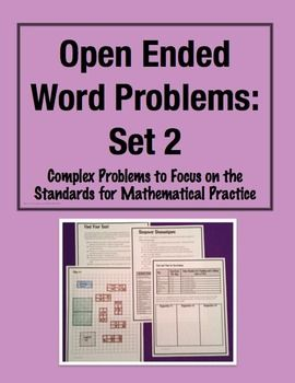 Open Ended Word Problems - Set 2! FREE problem in the preview to try. This is my next set of my best selling, complex, multi-step challenges to engage students, and to embed the Standards for Mathematical Practice in your classroom. (Grade 3-5) $