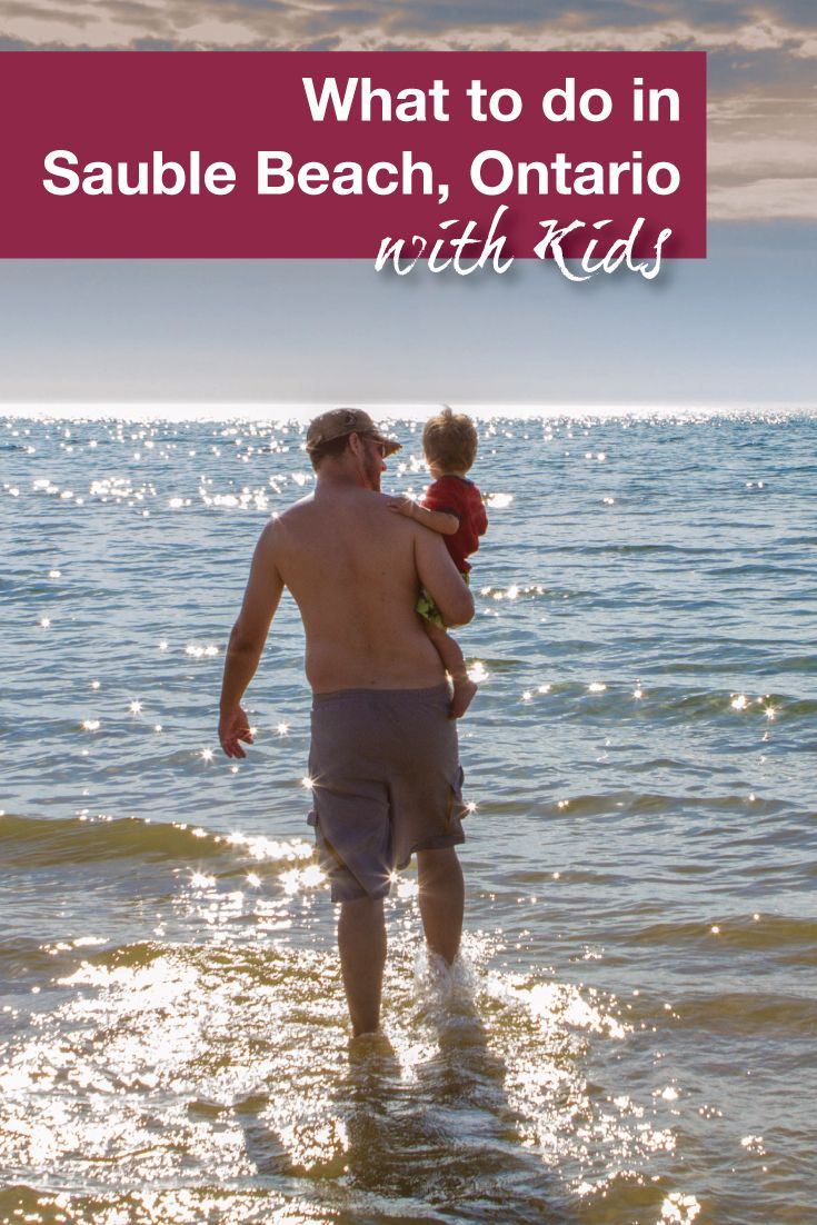 What To Do In Sauble Beach Ontario With Kids