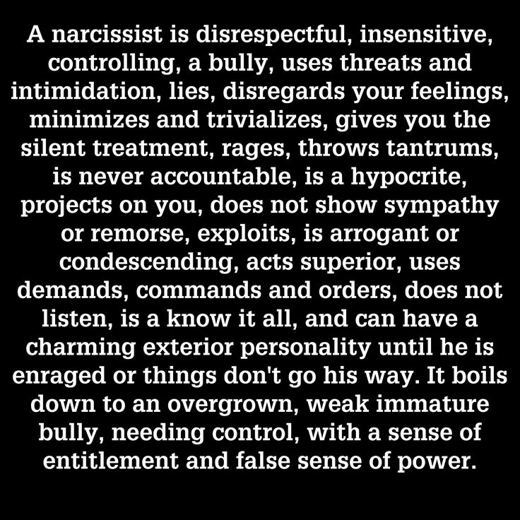 Who does this sound like?: Controlling BULLY Threatens and intimidates RAGES THROWS TANTRUMS Never accountable Hypocrit PROJECTS Arrogant Condescending Demands, commands, orders DOES NOT LISTEN KNOW IT ALL Charming, externally Entitled