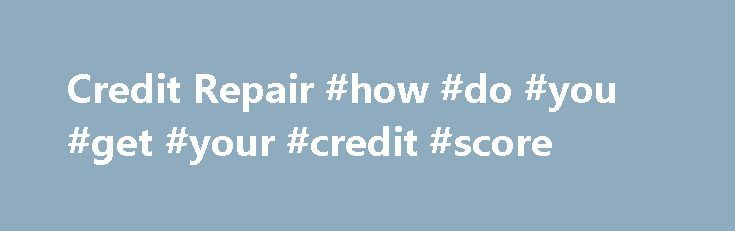 """Credit Repair #how #do #you #get #your #credit #score http://credit-loan.remmont.com/credit-repair-how-do-you-get-your-credit-score/  #my credit # CALL NOW Credit Brain is a """"smart credit"""" company. Specifically, we have completed extensive research into credit reporting, credit ratings and credit bureaus and the many factors that affect them. Credit Brain has combined all of its research with tools used to not only maximize credit ratings, but to help ensure long […]"""