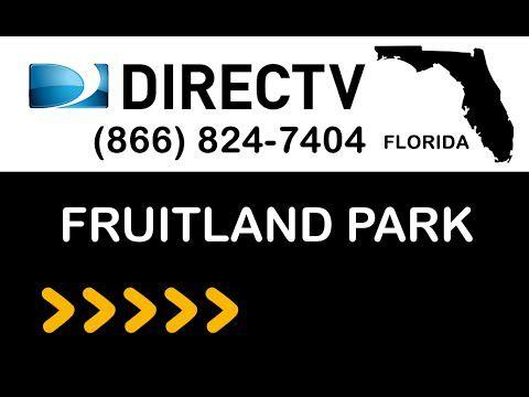Fruitland-Park FL DIRECTV Satellite TV Florida packages deals and offers