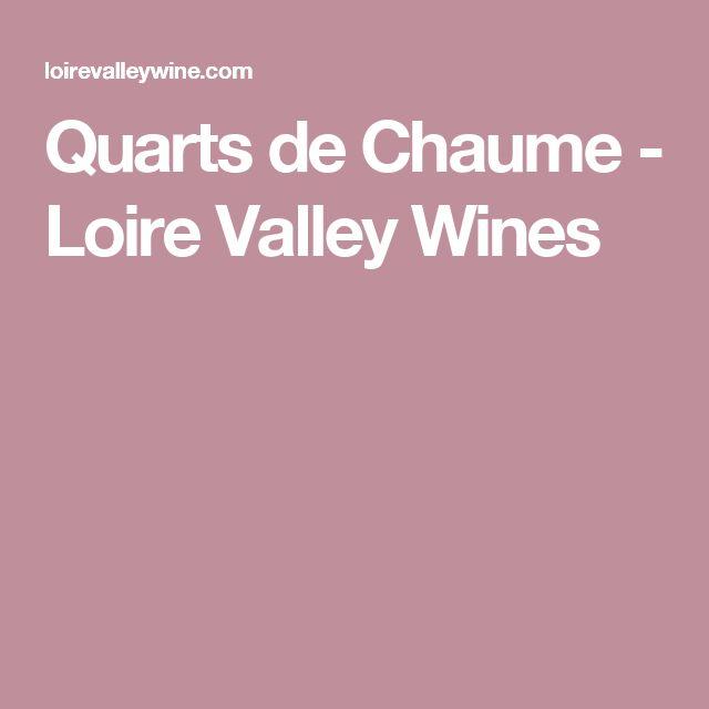 Quarts de Chaume - Loire Valley Wines