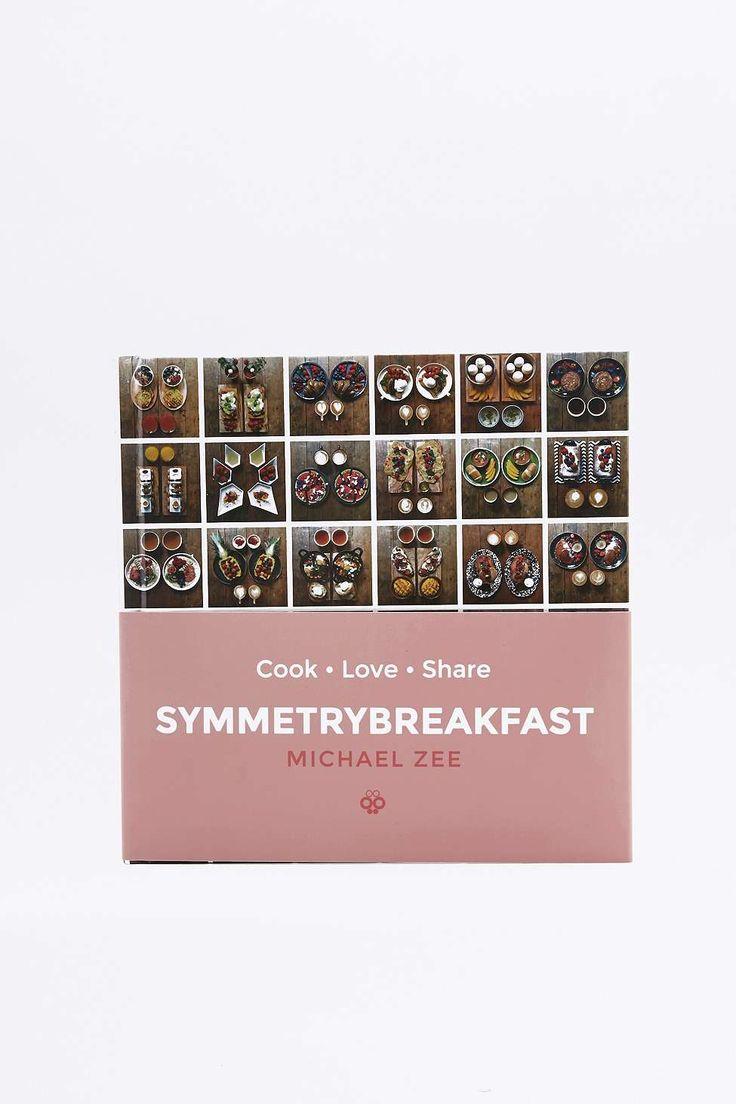 SymmetryBreakfast: Cook-Love-Share Book