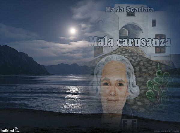 Mala carusanza di Maria Scarlata