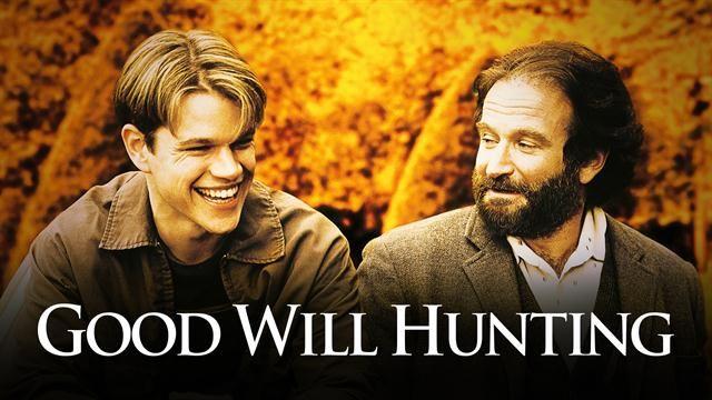 Good Will Hunting magyarul beszélő, amerikai filmdráma, 126 perc, 1997 (16-os)                           Will Hunting: Matt Damon Chuckie: Ben Affleck Sean Maguire: Robin Williams