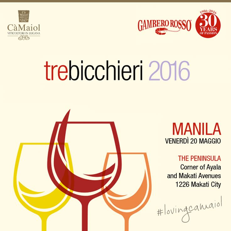 """Il tour internazionale del Gambero Rosso si sposta in Asia per il """"Top Italian Wines Roadshow"""". Dopo Singapore e Bangkok, la manifestazione prosegue a Manila. Cà Maiol ci sarà!  #lovingcamaiol"""