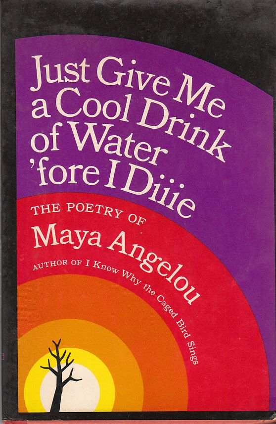 Poetry Book Cover Quote : Images about poetic justice the great maya angelou