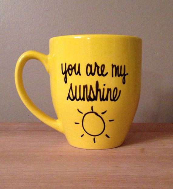 You are my sunshine, sunshine mug, you are my sunshine mug, unique mug, Mother's Day gift, gift for mom