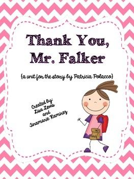Thank You, Mr. Falker is lovely story based on the reading struggles Patricia Polacco had as a child and the teacher who helped her.This unit contains:1. Table of Contents2. Vocabulary Cards3. Story Map4. Character Analysis5. Writing Activities6. Sequencing7.