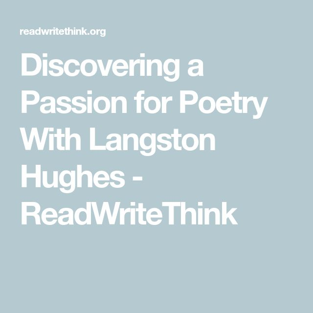 Discovering a Passion for Poetry With Langston Hughes - ReadWriteThink