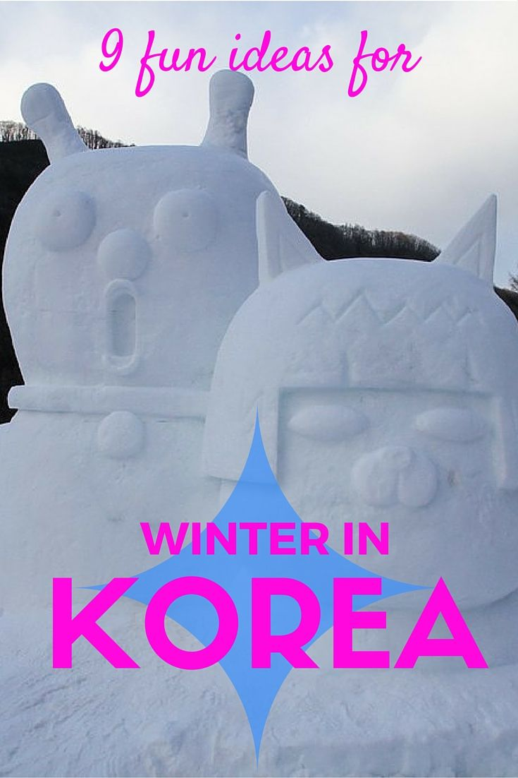 Great ideas and activities for your winter in Korea!