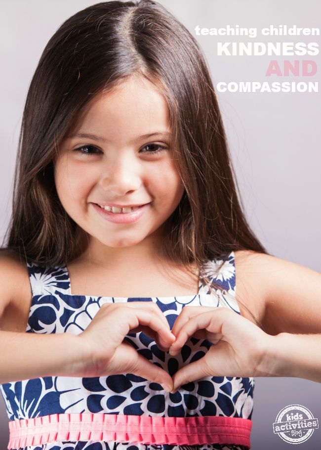 10 Ideas for Character Development {Kindness and Compassion} from Kids Activities Blog