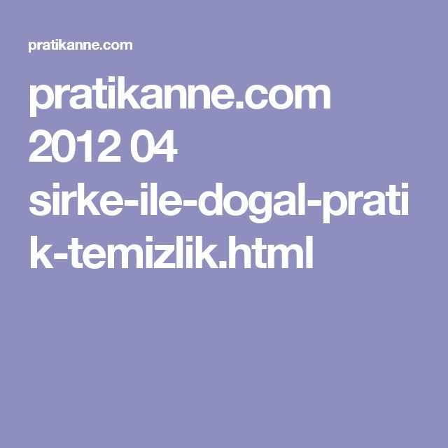 pratikanne.com 2012 04 sirke-ile-dogal-pratik-temizlik.html