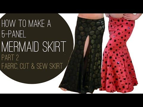 How to Make a Mermaid Skirt Part 2: Fabric, Cut & Sew Skirt - YouTube