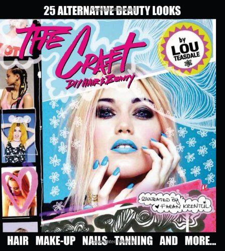 The Craft: DIY Hair and Beauty by Louise Teasdale http://www.amazon.com/dp/1742707017/ref=cm_sw_r_pi_dp_4f5Rtb1G51APEVBA