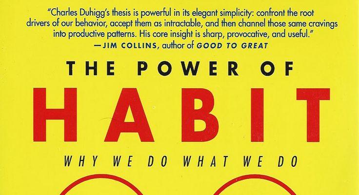The Power of Habit, Charles Duhigg