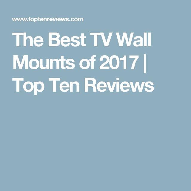 the best tv wall mounts of top ten reviews