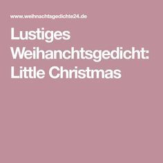 Lustiges Weihanchtsgedicht: Little Christmas