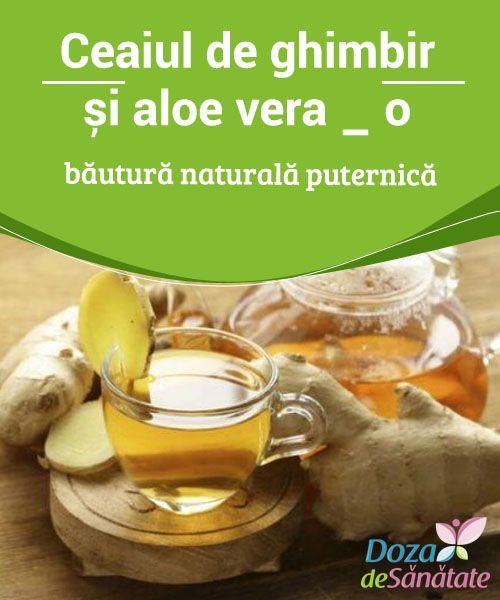 Ceaiul de #ghimbir și aloe vera – o băutură naturală #puternică  #Combinația de ghimbir și aloe vera este ideală #pentru a trata probleme gastrice, hipercolesterolemia și nivelurile ridicate de toxine. Citește în continuare pentru a descoperi cum poți să prepari un ceai cu aceste două ingrediente, precum și beneficiile pe care le poți accesa dacă îl consumi.