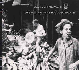 Deutsch Nepal – Dystopian Partycollection II (CD Album – Entartete Musikk): read the full story at  http://www.side-line.com/deutsch-nepal-dystopian-partycollection-ii-cd-album-entartete-musikk/ . Tags: #DeutschNepal .