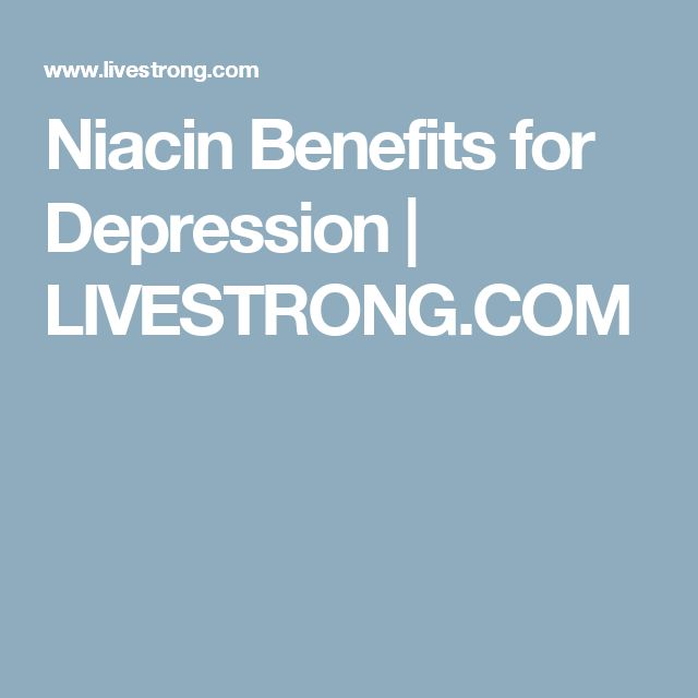 Niacin Benefits for Depression | LIVESTRONG.COM