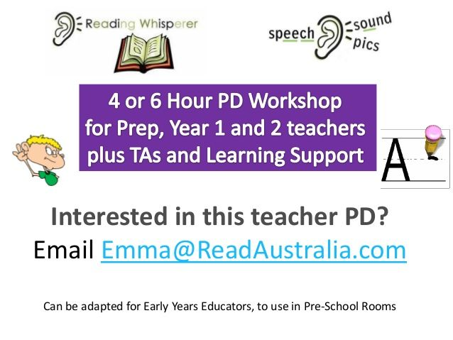 Speech Sound Pics (SSP) 4 or 6 Hour Teacher/ TA/ Learning Support / PD Workshop with the Reading Whisperer