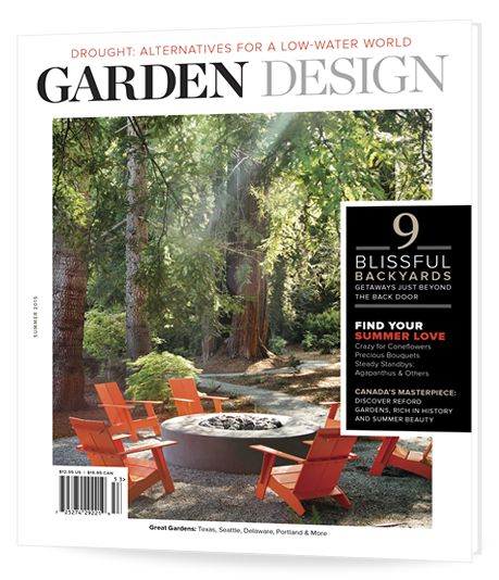 Summer 2015 issue of Garden Design magazine featuring Drought: Alternatives for a Low Water World
