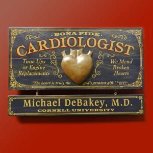 Cardiologist Sign Personalized Item G217 Personalized wooden sign is handcrafted in the USA of furniture grade wood and professionally silk screened by hand.  Keyhole hanger on back for easy door or wall mounting.  Please allow 3-4 weeks for shipping from the artist.  Made in the USA!