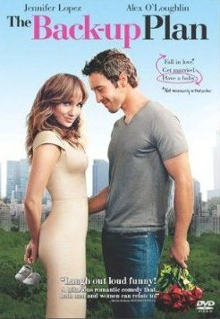 Chick Flick Love:  The Back-up Plan