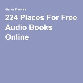 224 Places For Free Audio Books & Short Stories Online