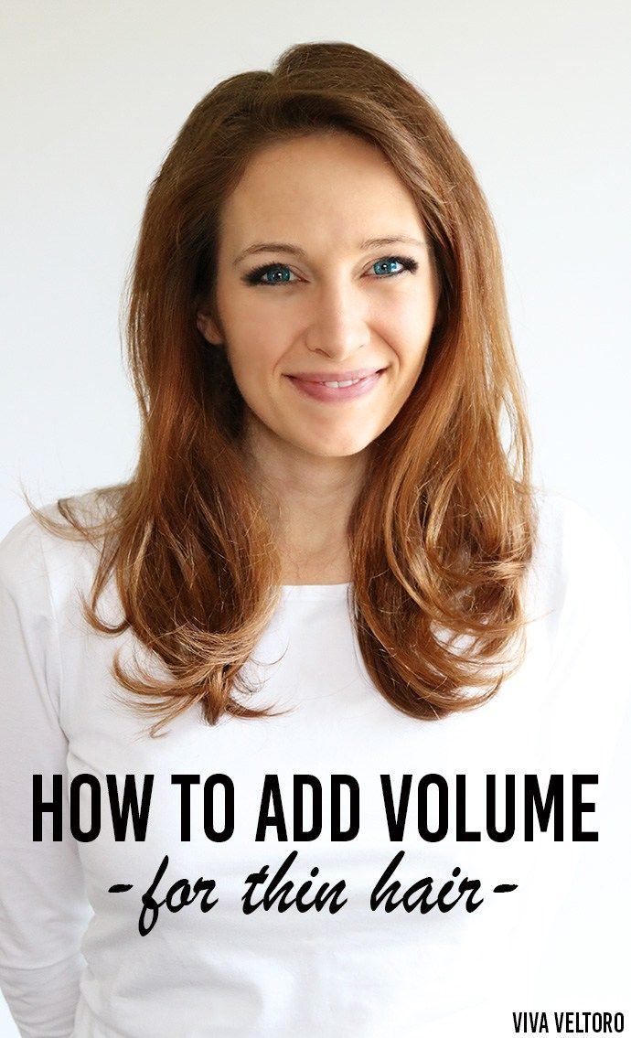 how to bring volume to thin hair
