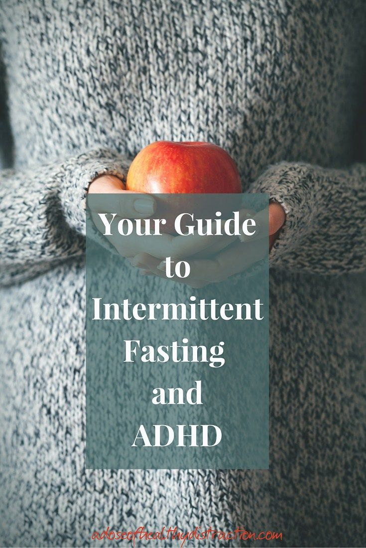 Intermittent Fasting and ADHD