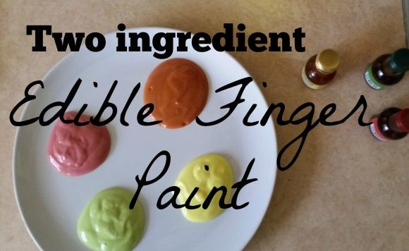 Two ingredient edible finger paints