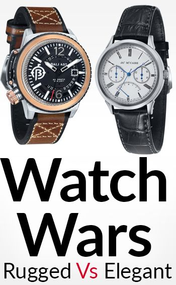 Elegant Vs Rugged – Which Watch To Buy First?