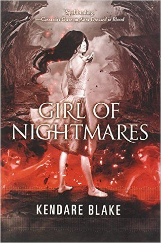 Amazon.com: Girl of Nightmares (Anna Dressed in Blood Series) (9780765328687): Kendare Blake: Books