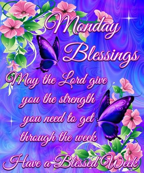 78+ Ideas About Monday Morning Blessing On Pinterest
