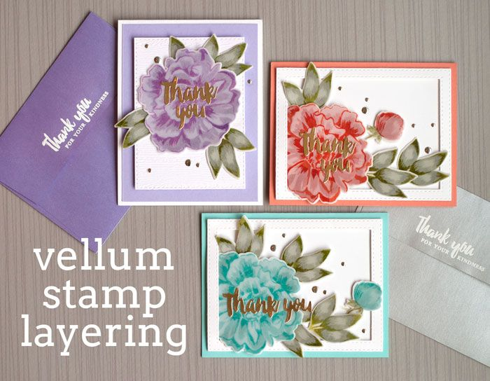 14 April 2017 | Jennifer McGuire Ink  | Vellum Stamp Layering |