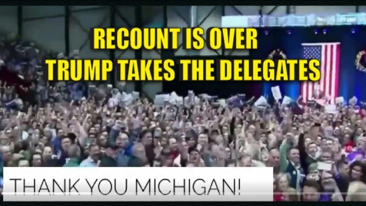 After the Recount it's Official, Trump WINS Michigan and the Delegates!