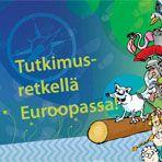 Tutkimusretkellä Euroopassa!  – verkkosivusto ja kirjanen - Tämä noin 9–12-vuotiaille lapsille tarkoitettu kirja kertoo Euroopan tarinan yksinkertaisesti ja selkeästi. Lapset voivat tutustua laajasti erilaisiin ympäristöä, historiaa, kieliä, perinteitä ja maantiedettä käsitteleviin aiheisiin.