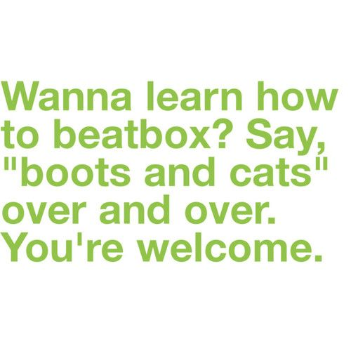 you know you're doing it...: Cat, It Work, Funny Humor, Giggl, Hilarious, Beatbox, Beats Boxes, Boots, Can'T Stop Laughing