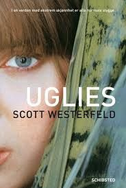 Ugly Series: Uglies Book One By Scott Westerfield