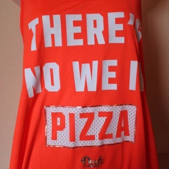 Victoria Secret There's No We In Pizza NWOT Victoria Secret There's No We In Pizza Victoria's Secret Tops Tank Tops