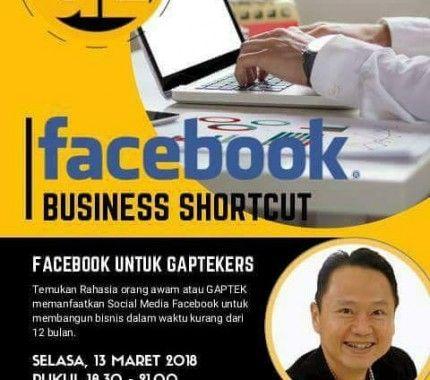 Seminar FB Business Shortcut I 08158165028