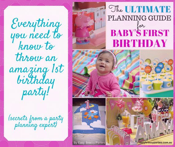 A COMPREHENSIVE GUIDE to throwing an amazing first birthday party for your baby, written by an expert party planner. Digital file for immediate download. By Easy Breezy Parties. #easybreezyparties